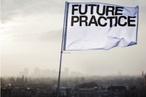 Future Practice