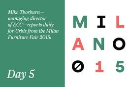 Milan Furniture Fair 2015: Day 5