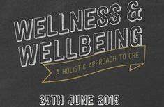 CoreNet Global Symposium: Wellness and Wellbeing