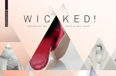 Wicked! Design on the Edge of Bad Taste
