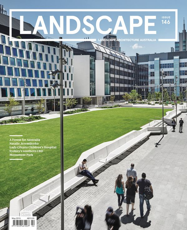 Landscape Architecture Australia, May 2015