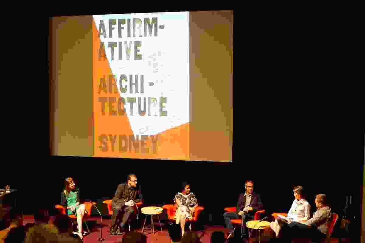Affirmative Architecture Symposium panel (L–R): Rachel Neeson, Diego Ramirez-Lovering, Maryam Gusheh, Trent Woods, Lucinda McLean and Cameron Bruhn.