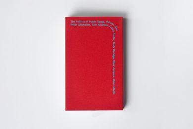 The Politics of Public Space (Volume 1).