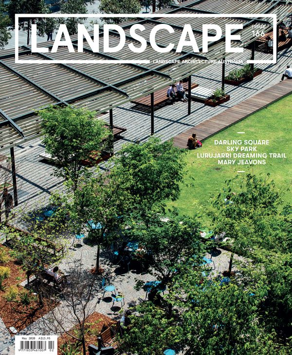Landscape Architecture Australia, May 2020