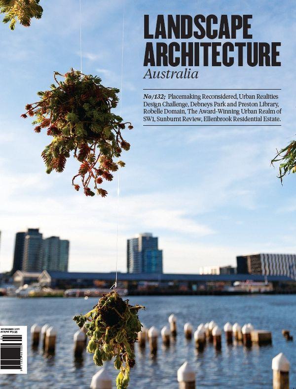 Landscape Architecture Australia, November 2011