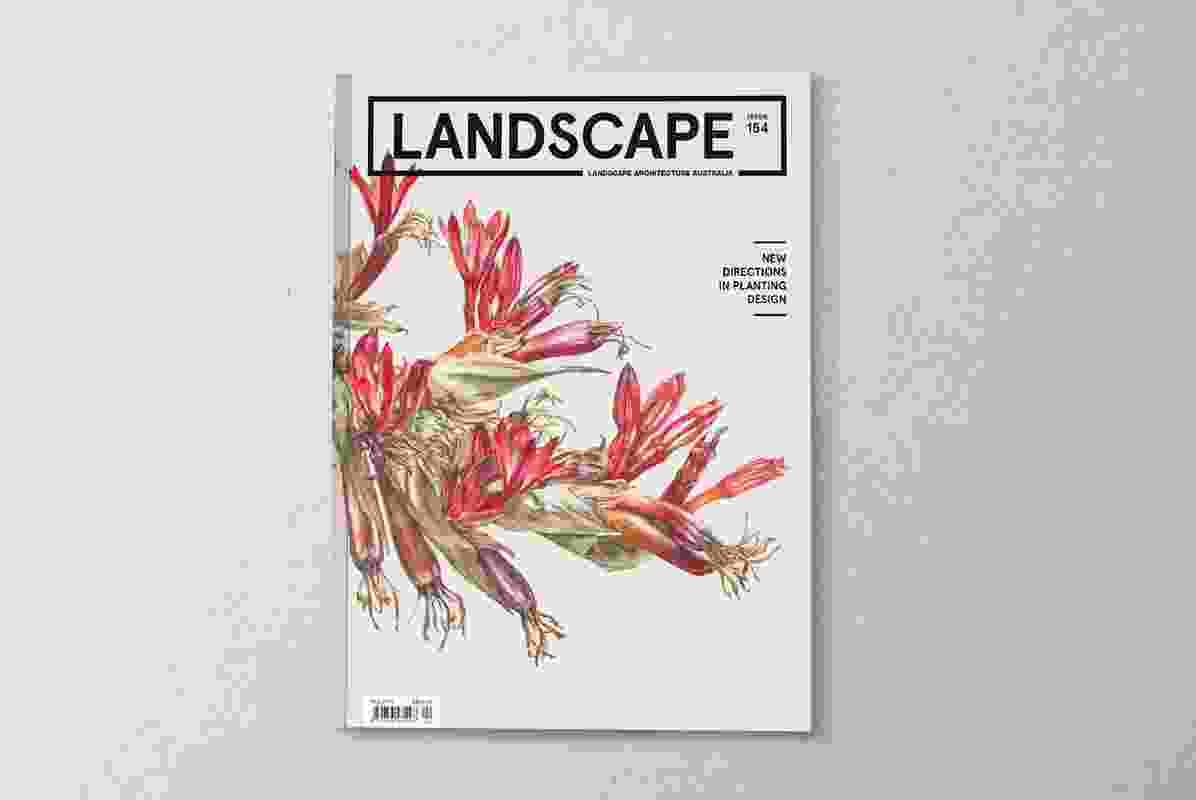 The May 2017 issue of Landscape Architecture Australia: New Directions in Planting Design.