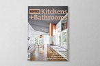 Kitchens + Bathrooms 11 preview