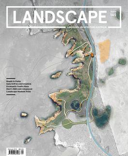 Landscape Architecture Australia, February 2015