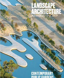 Landscape Architecture Australia, August 2014
