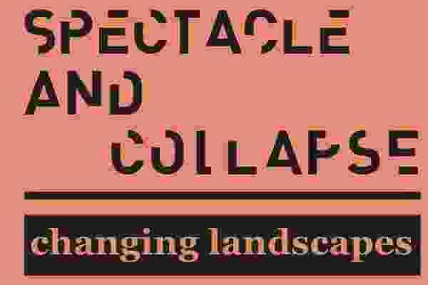 景观建筑节:景观与倒塌