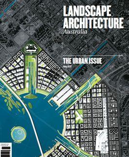 Landscape Architecture Australia, February 2013