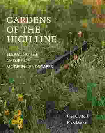 Piet Oudolf and Rick Darke, Gardens of the High Line: Elevating the Nature of Modern Landscapes (Portland, Oregon: Timber Press, 2017).