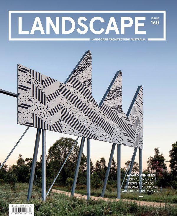 Landscape Architecture Australia, November 2018