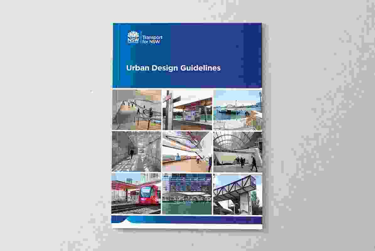 Transport for New South Wales Urban Design Guidelines by Transport for New South Wales Precincts and Urban Design Team.