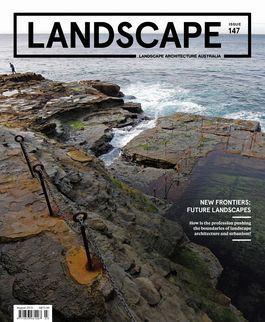 Landscape Architecture Australia, August 2015