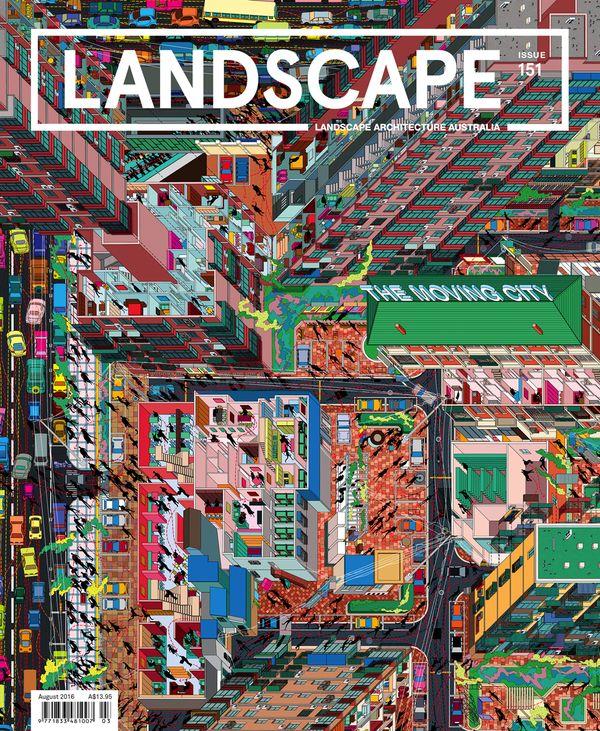 Landscape Architecture Australia, August 2016