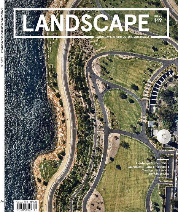Landscape Architecture Australia, February 2016