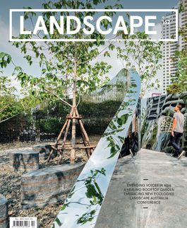 Landscape Architecture Australia, May 2019