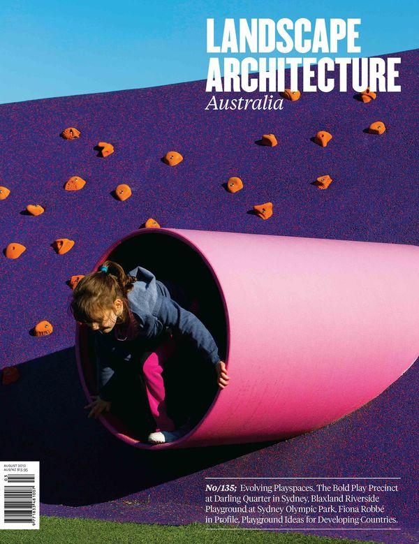 Landscape Architecture Australia, August 2012