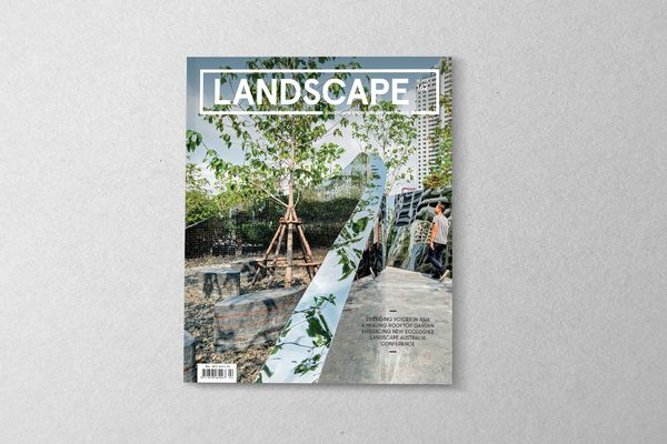 The May 2019 issue of Landscape Architecture Australia.