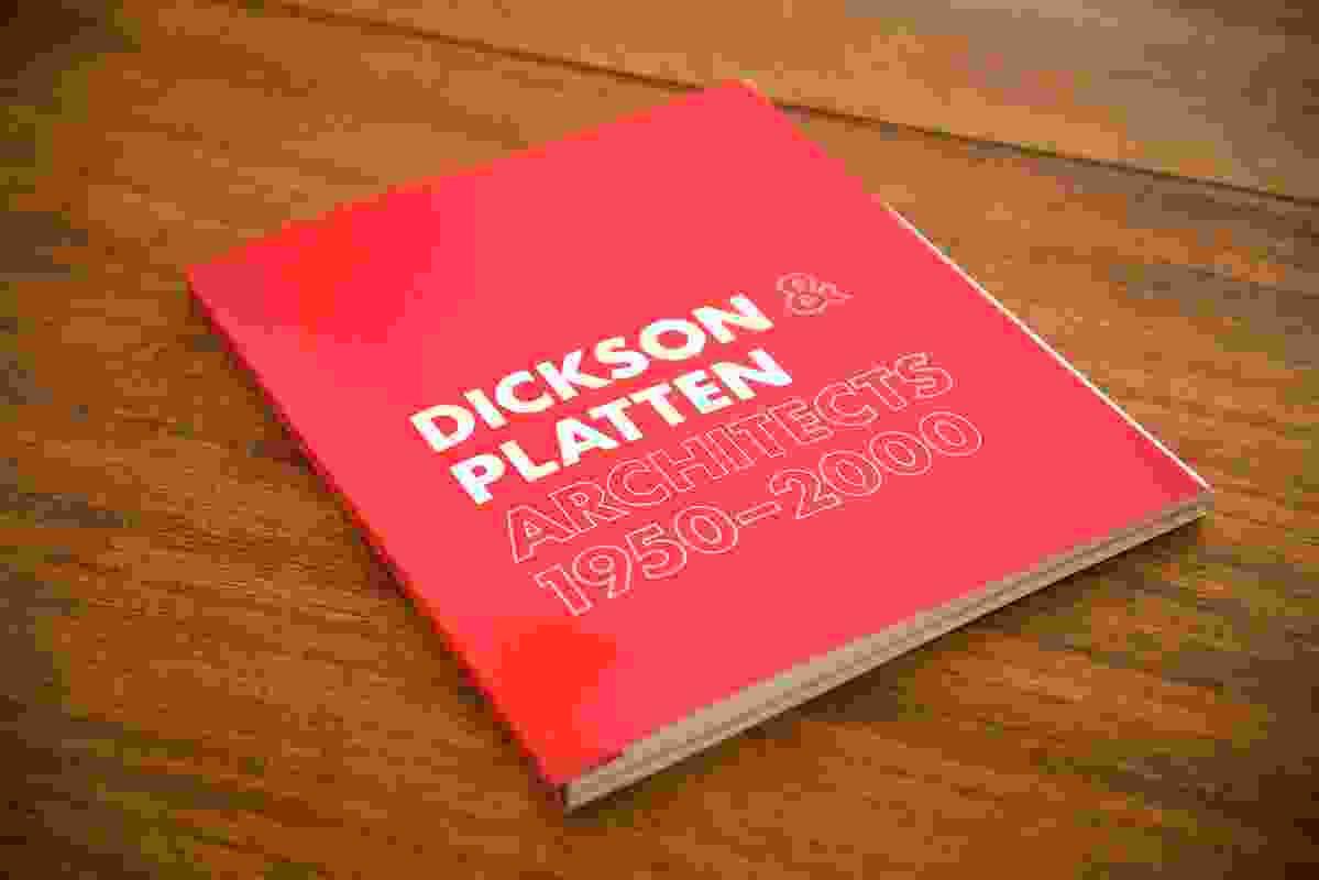 Dickson and Platten Architects: 1950-2000.