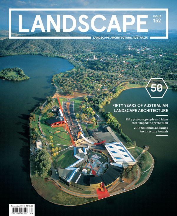 Landscape Architecture Australia, November 2016
